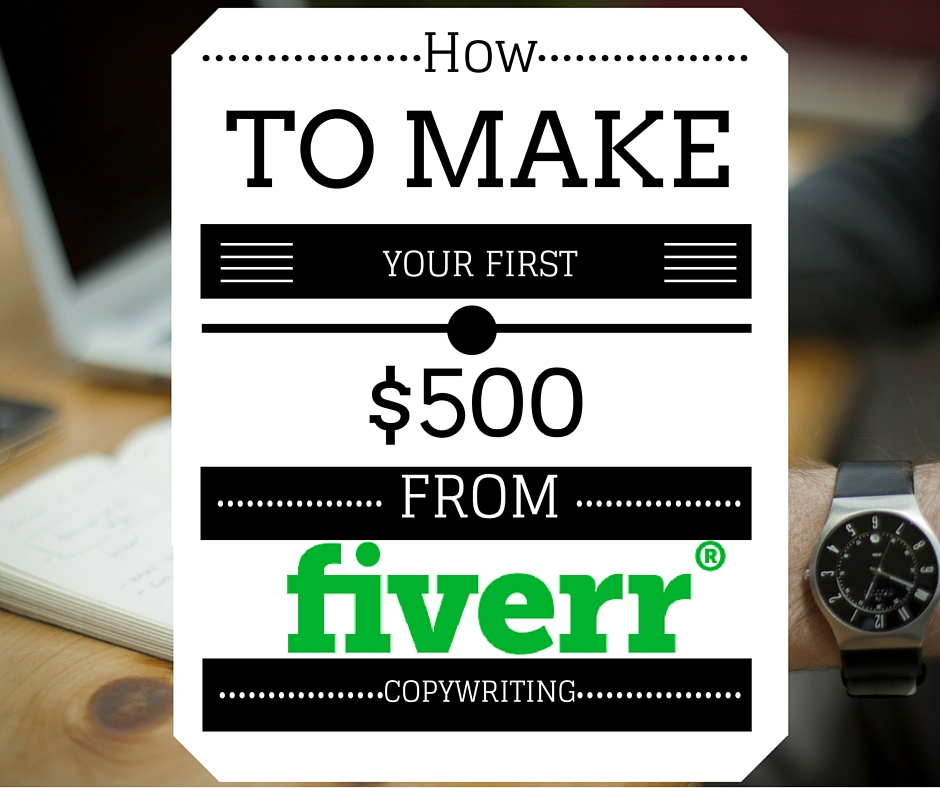 How to make $500 from Fiverr copywriting.