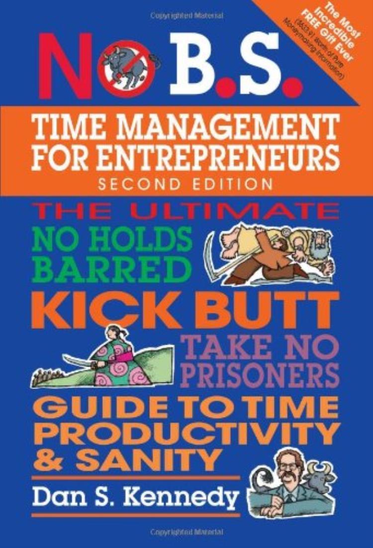 No B.S Time management for entrepreneurs
