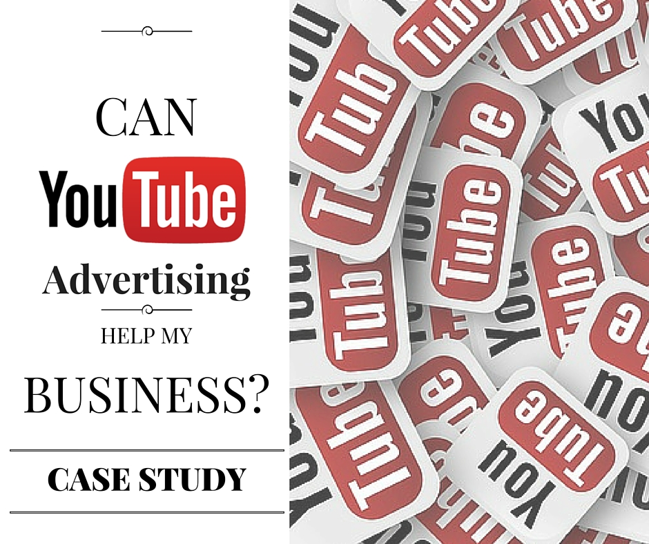 Can YouTube Advertising work for your business (Case Study)