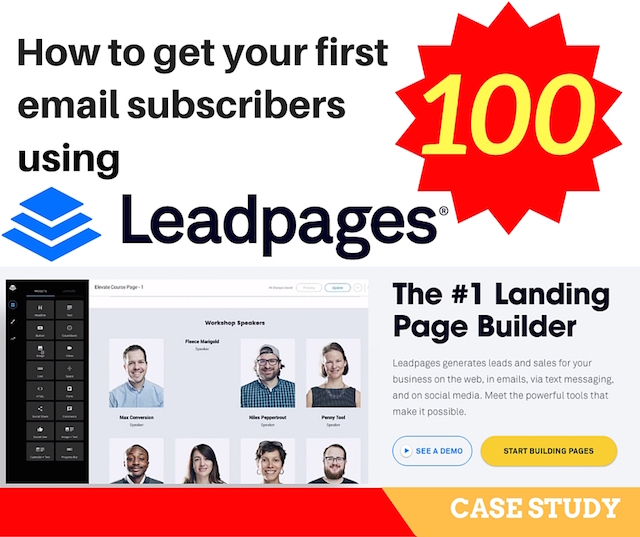 How to get your first 100 email subscribers by using Leadpages (Case Study)