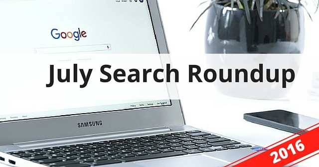 July Search Roundup 2016